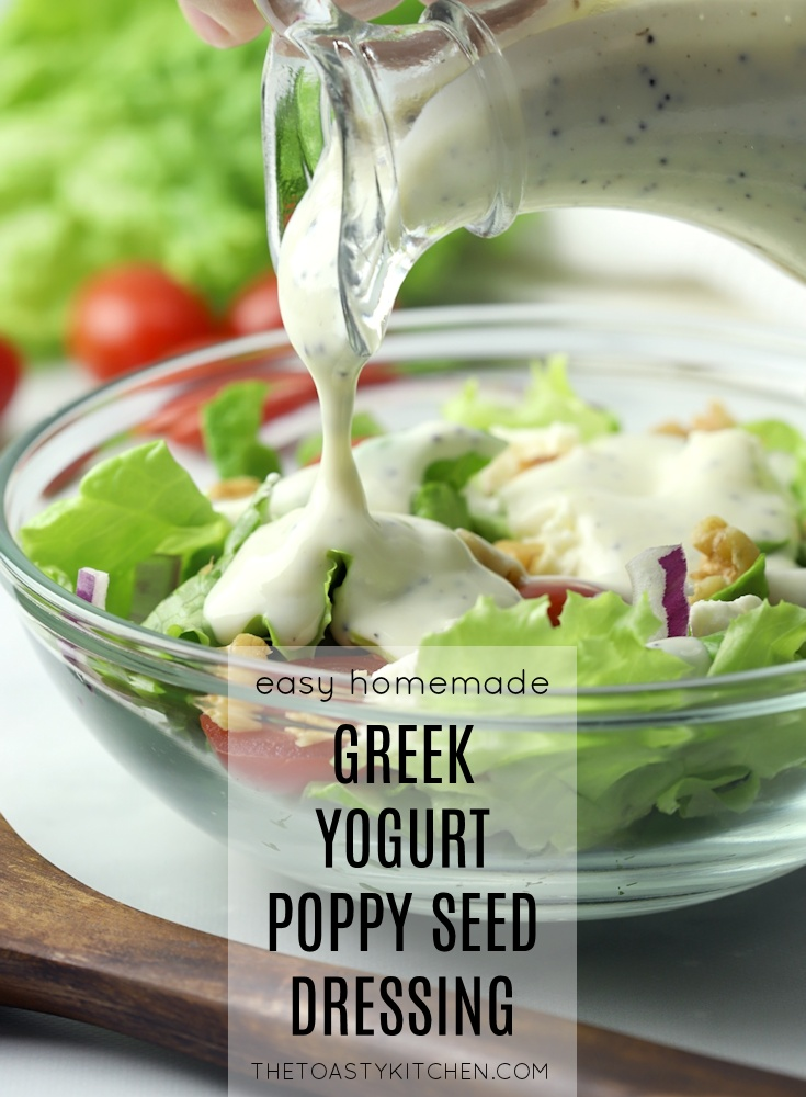Greek Yogurt Poppy Seed Dressing by The Toasty Kitchen