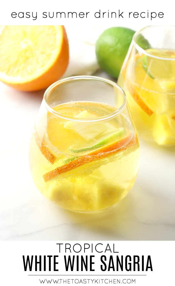Tropical White Wine Sangria by The Toasty Kitchen