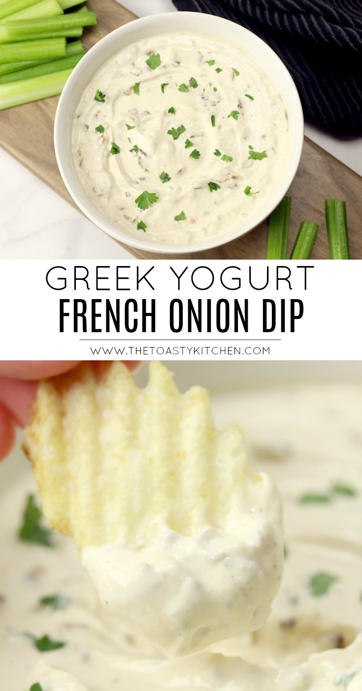 Greek Yogurt French Onion Dip by The Toasty Kitchen