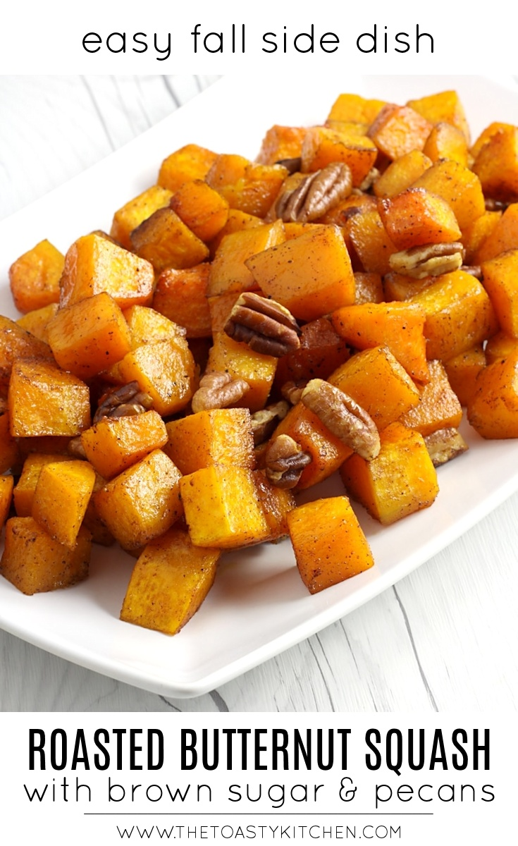 Roasted Butternut Squash with Brown Sugar and Pecans by The Toasty Kitchen