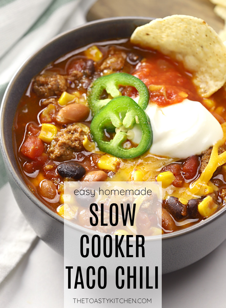 Slow cooker taco chili recipe.