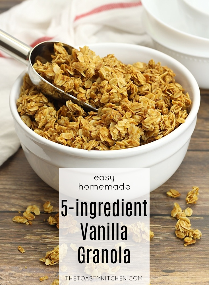 Five Ingredient Vanilla Granola by The Toasty Kitchen
