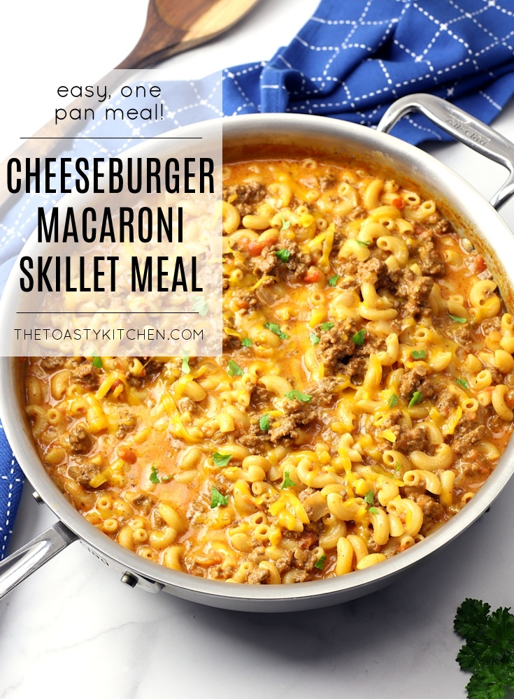 Cheeseburger Macaroni Skillet Meal by The Toasty Kitchen