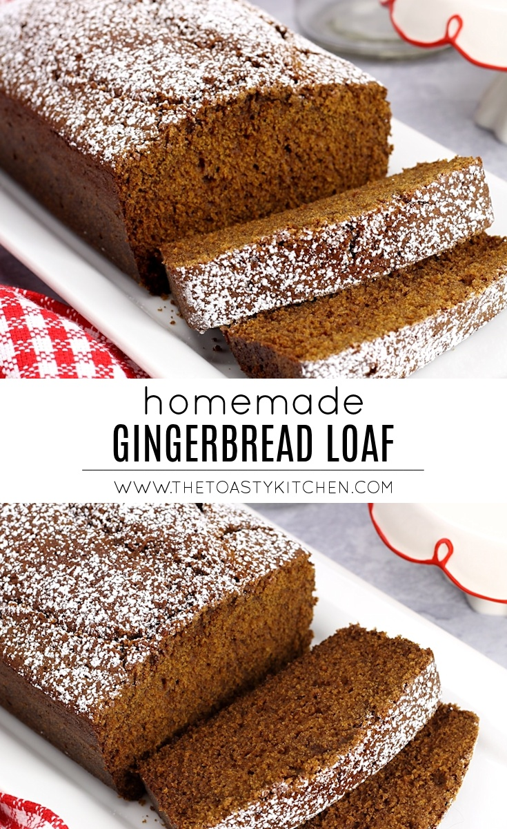 Homemade Gingerbead Loaf by The Toasty Kitchen