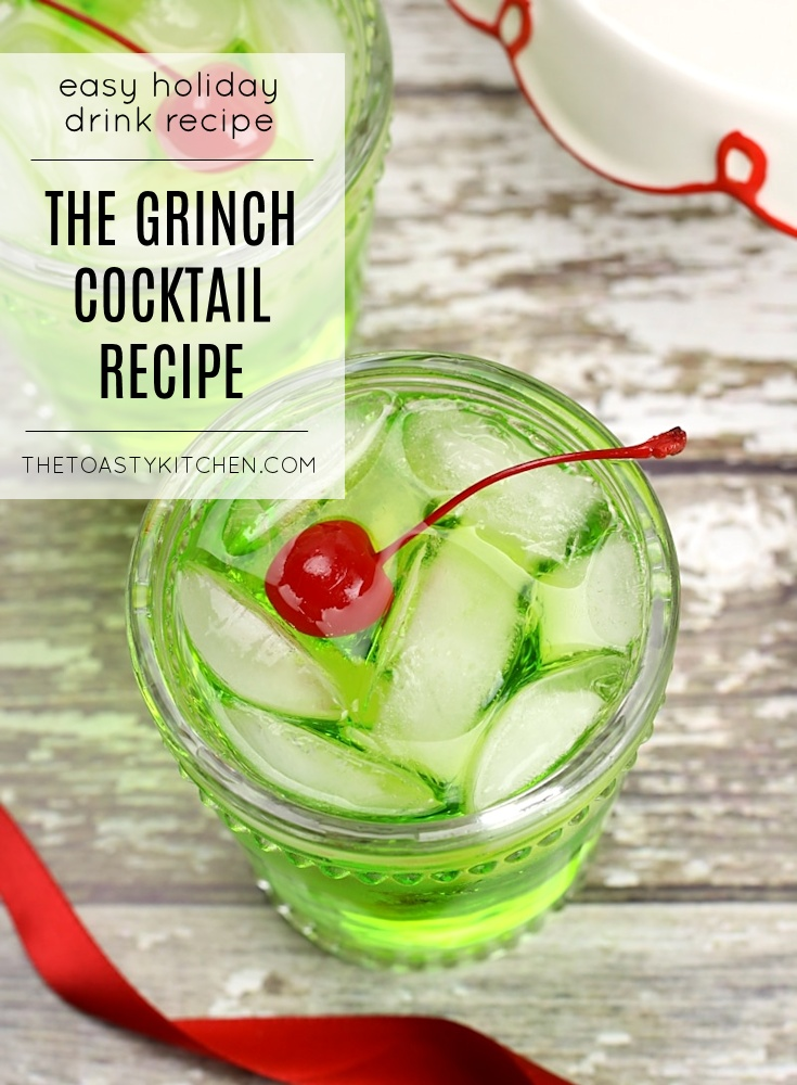 The Grinch Cocktail by The Toasty Kitchen