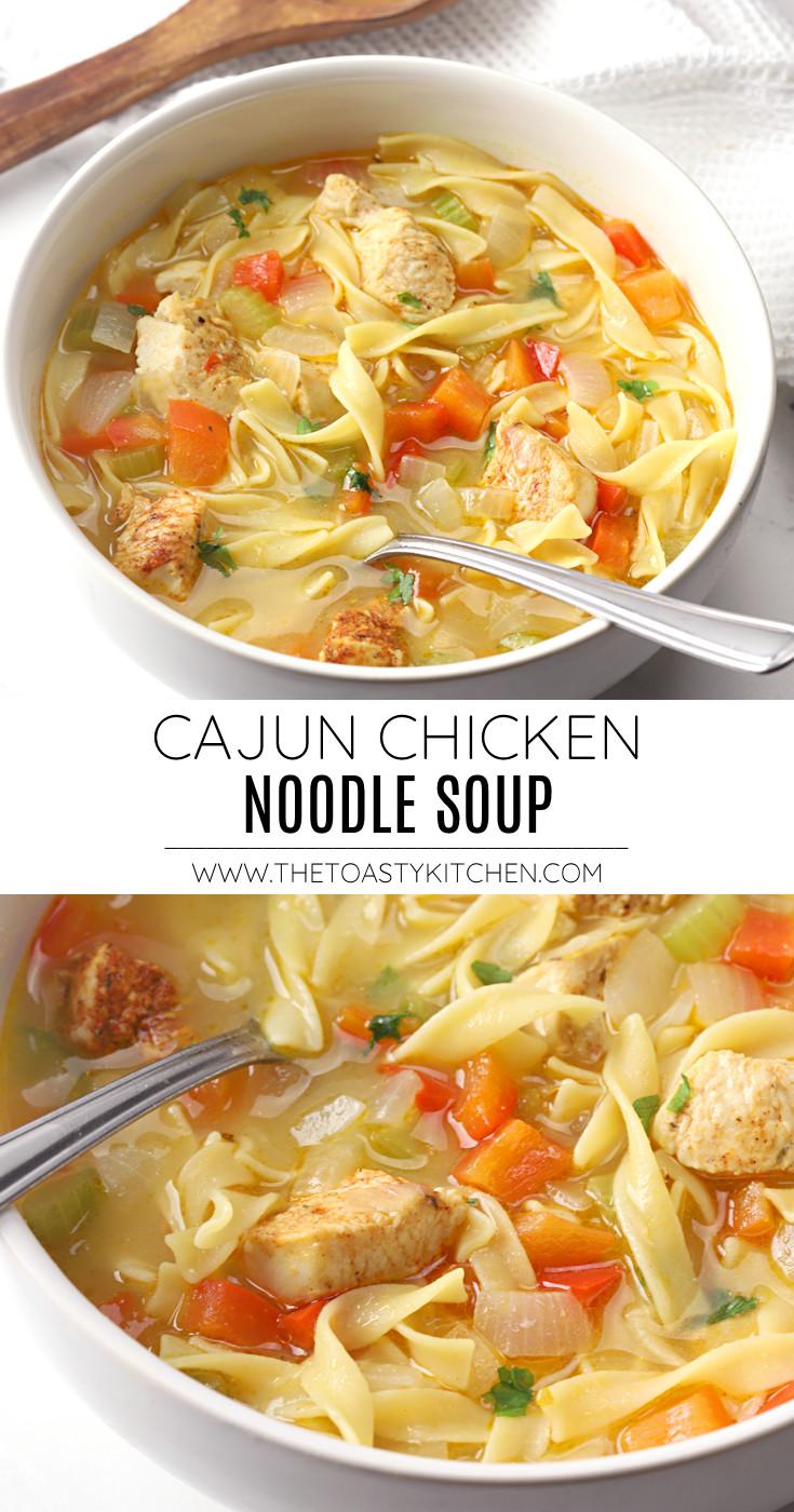Cajun chicken noodle soup recipe.