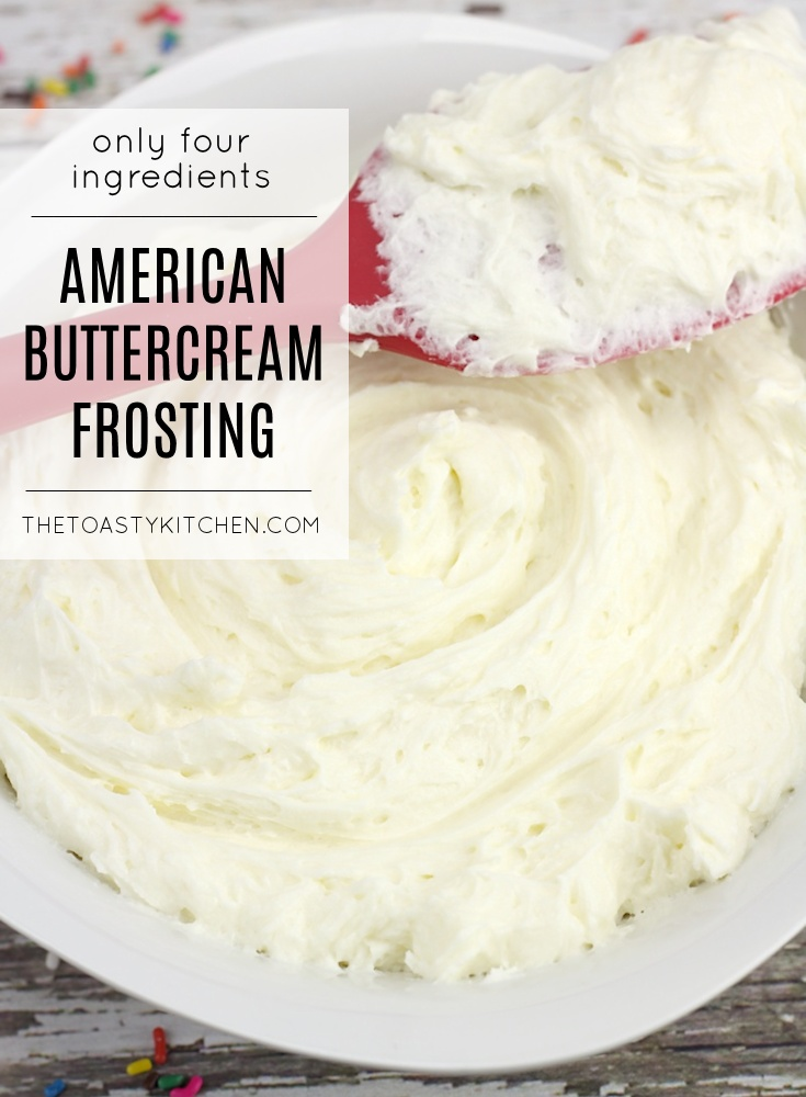 American Buttercream Frosting by The Toasty Kitchen