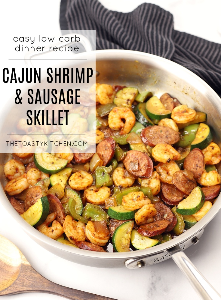 Cajun Shrimp and Sausage Skillet by The Toasty Kitchen