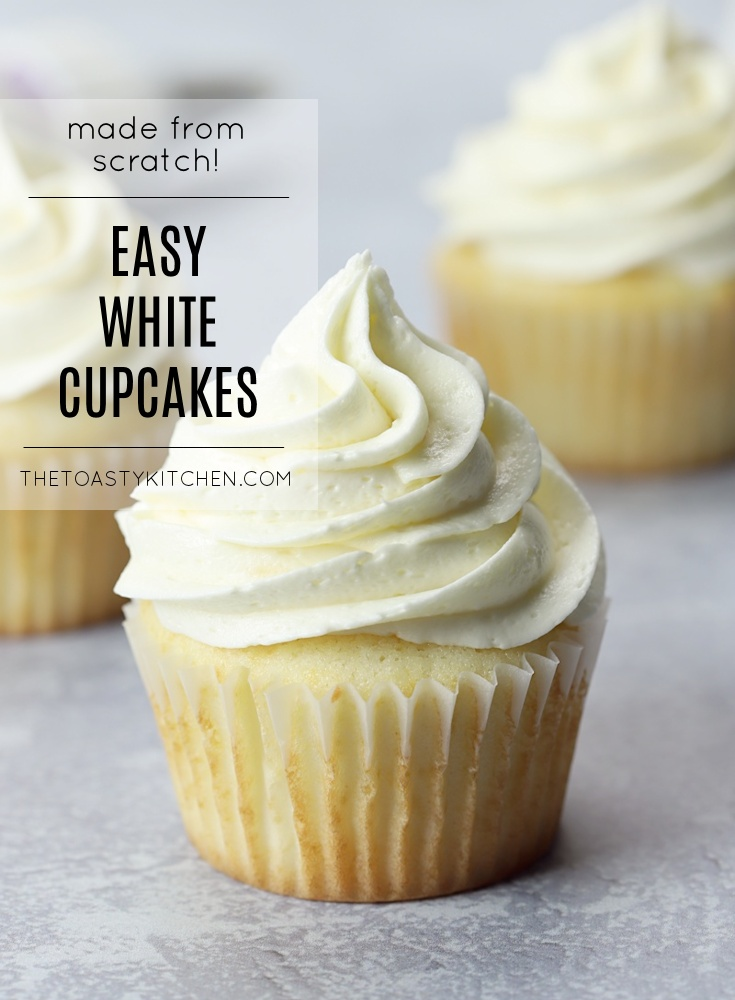 Easy White Cupcakes by The Toasty Kitchen