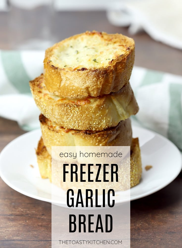 Freezer garlic bread recipe.