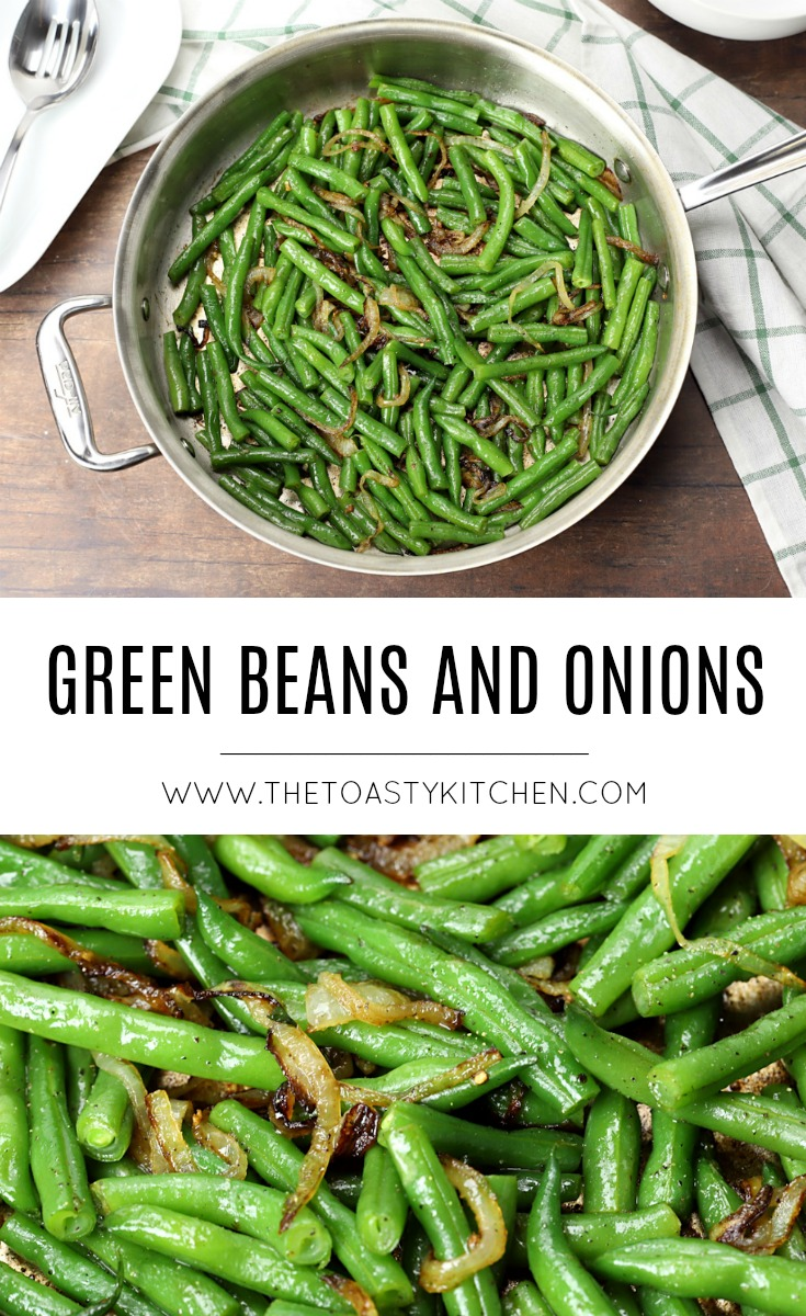Green Beans and Onions by The Toasty Kitchen