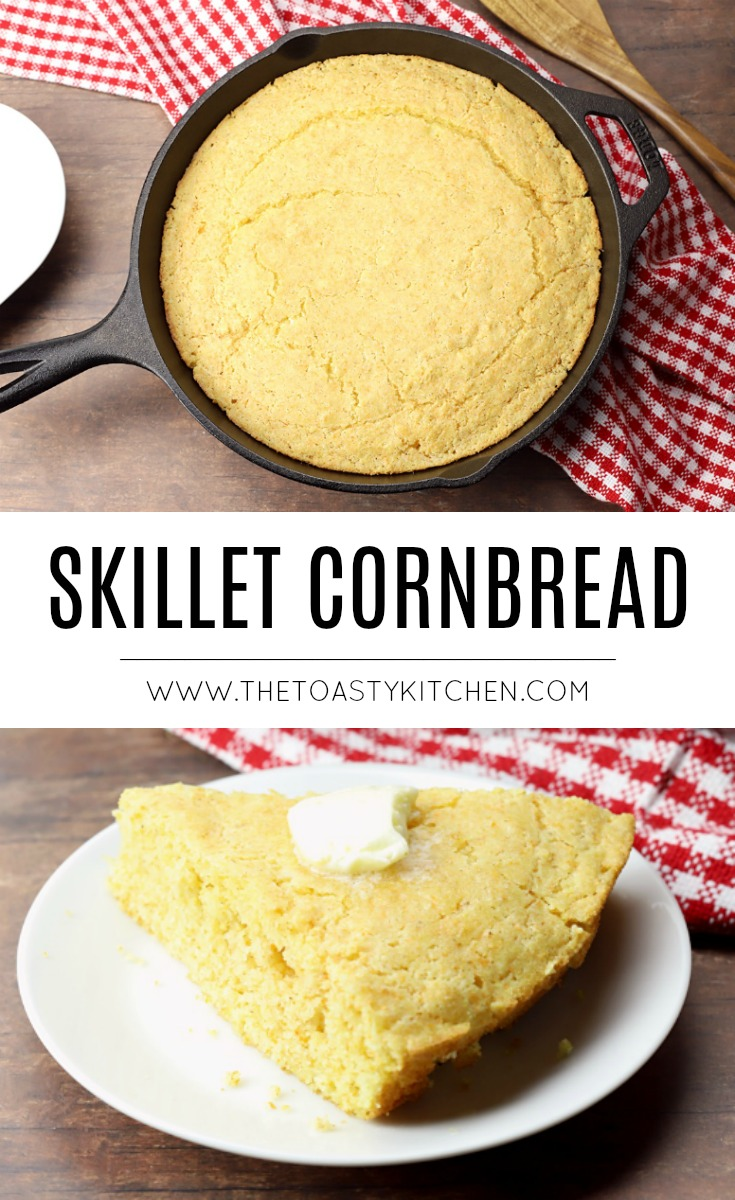 Skillet Cornbread by The Toasty Kitchen