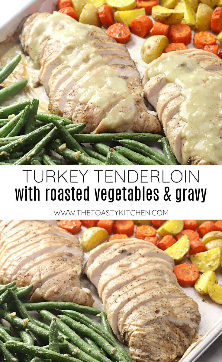 Turkey Tenderloin with Roasted Vegetables and Gravy recipe.