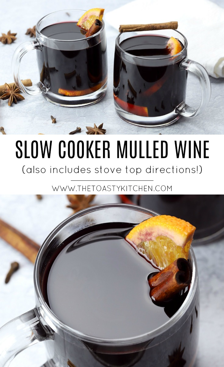 Slow Cooker Mulled Wine by The Toasty Kitchen
