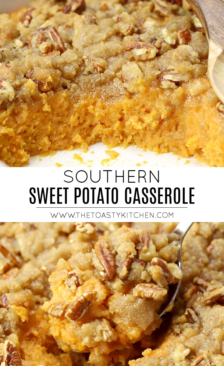 Southern Sweet Potato Casserole by The Toasty Kitchen