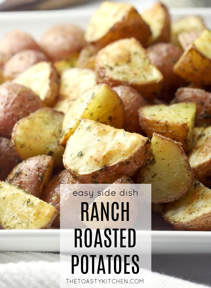 Ranch Roasted Potatoes by The Toasty Kitchen