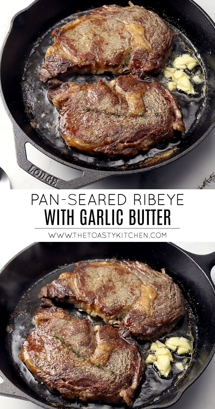 Pan-Seared Ribeye with Garlic Butter by The Toasty Kitchen
