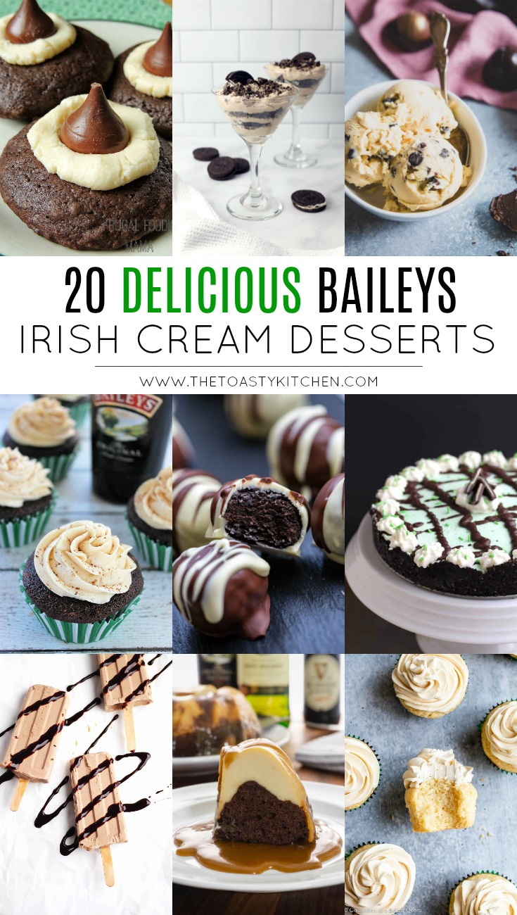20 Delicious Baileys Irish Cream Desserts by The Toasty Kitchen