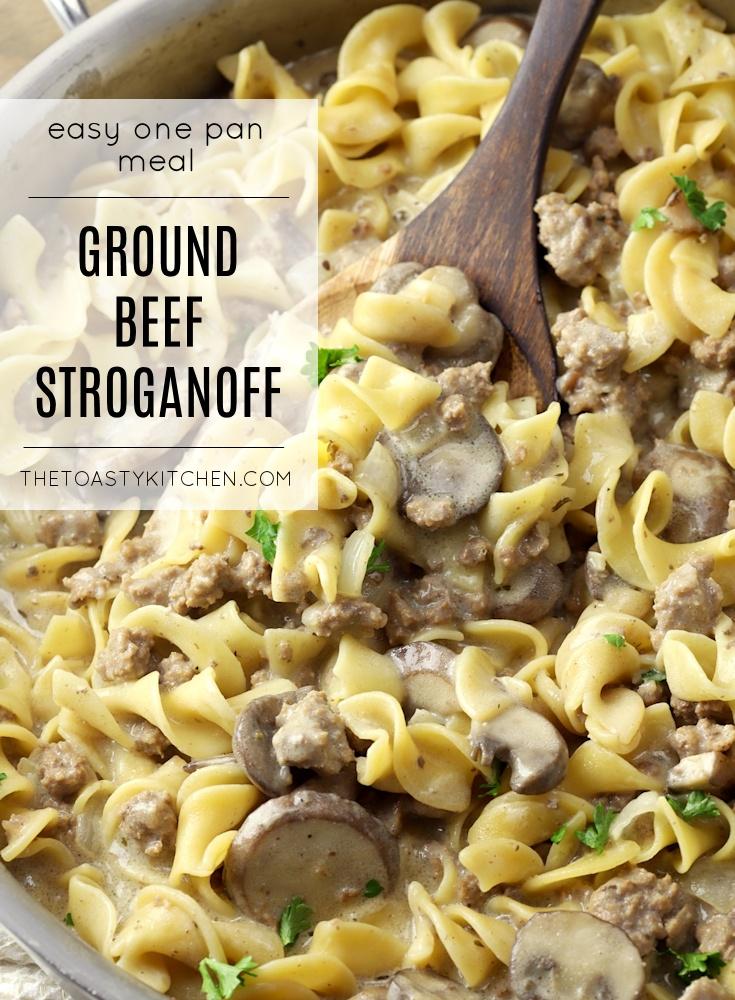 Ground Beef Stroganoff by The Toasty Kitchen