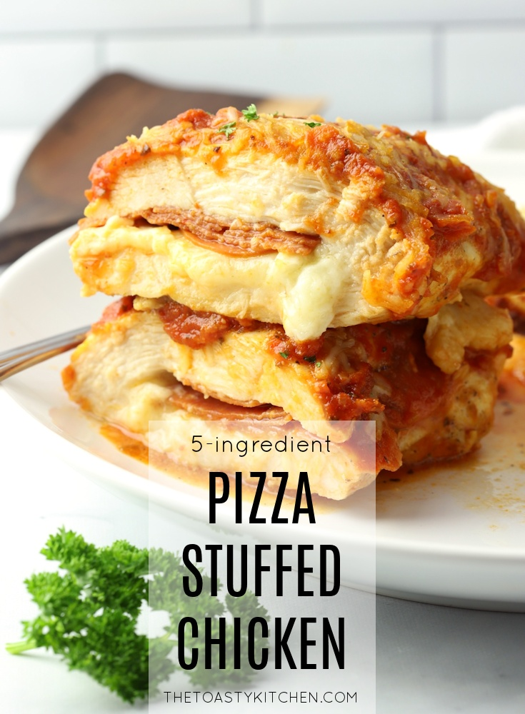 Pizza Stuffed Chicken by The Toasty Kitchen