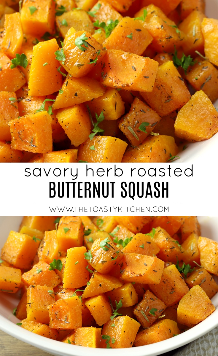 Savory Herb Roasted Butternut Squash by The Toasty Kitchen