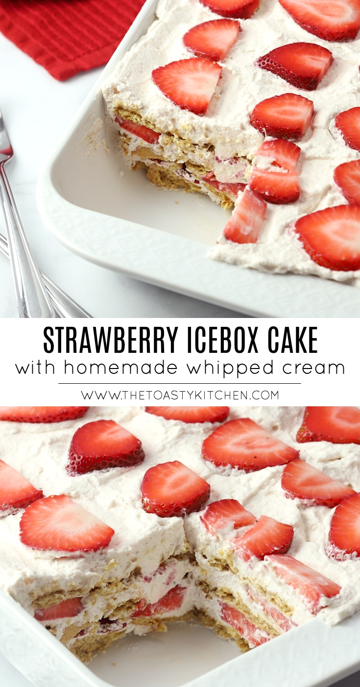 Strawberry Icebox Cake by The Toasty Kitchen