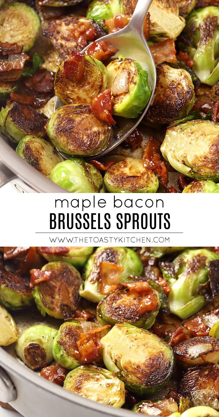 Maple Bacon Brussels Sprouts by The Toasty Kitchen