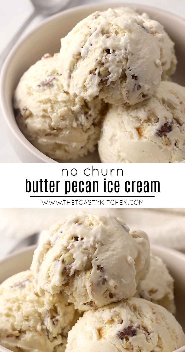 No Churn Butter Pecan Ice Cream by The Toasty Kitchen