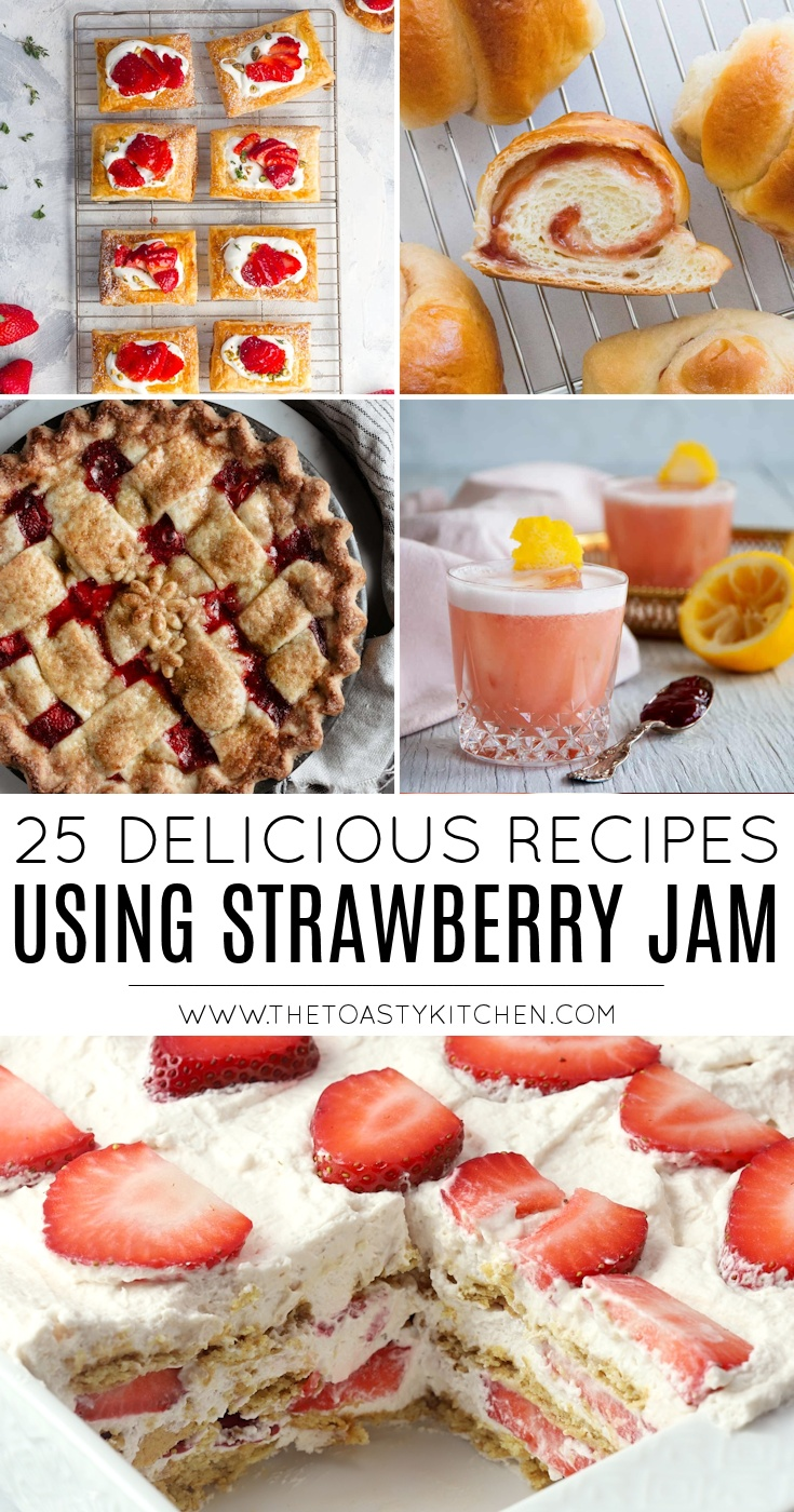 25 Delicious Recipes Using Strawberry Jam by The Toasty Kitchen