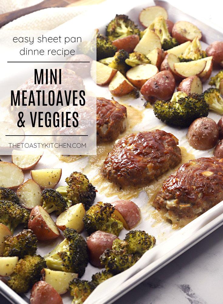 Sheet pan mini meatloaves and veggies recipe.