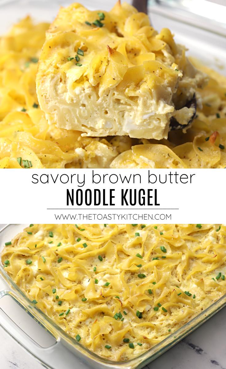 Savory brown butter noodle kugel recipe.