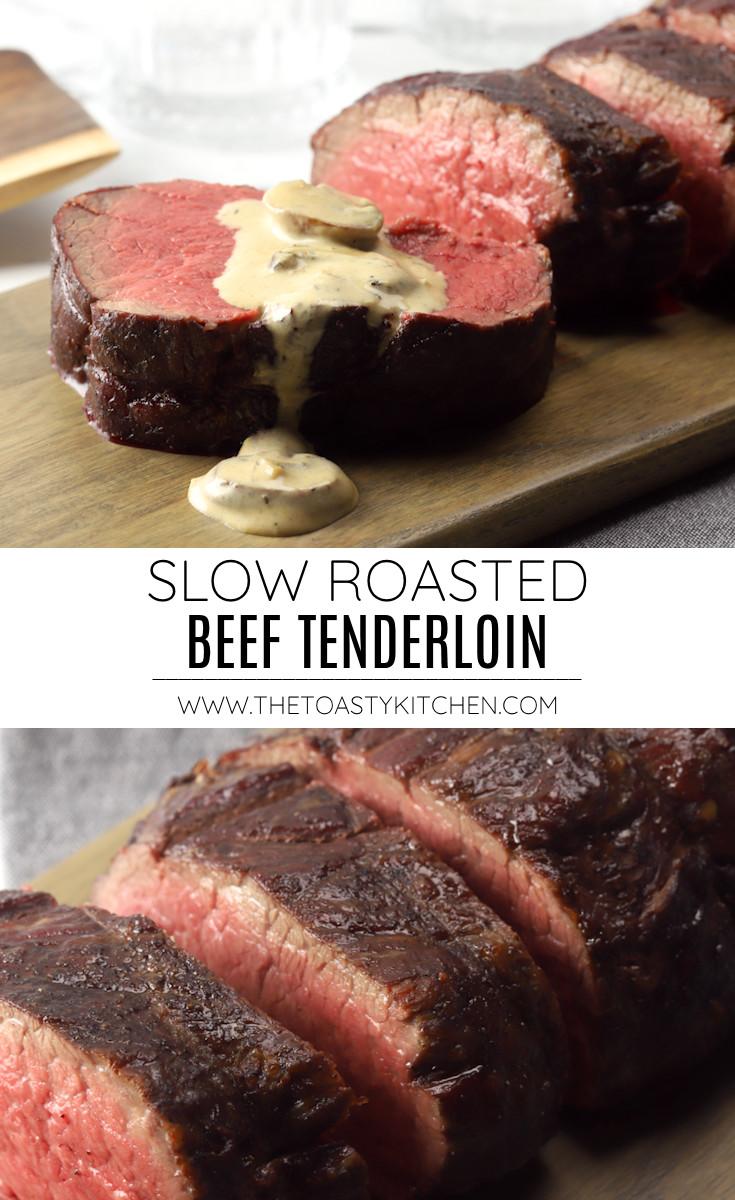 Slow roasted beef tenderloin recipe.