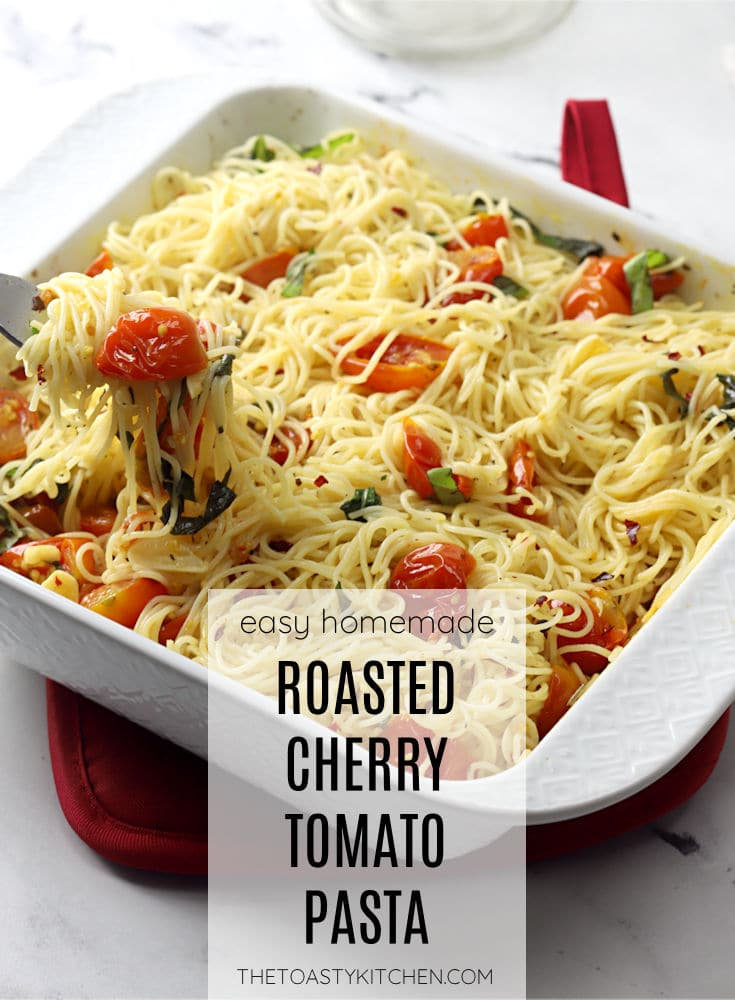 Roasted cherry tomato pasta recipe.