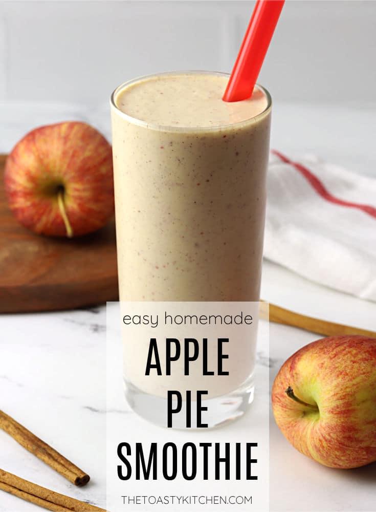 Apple pie smoothie recipe.