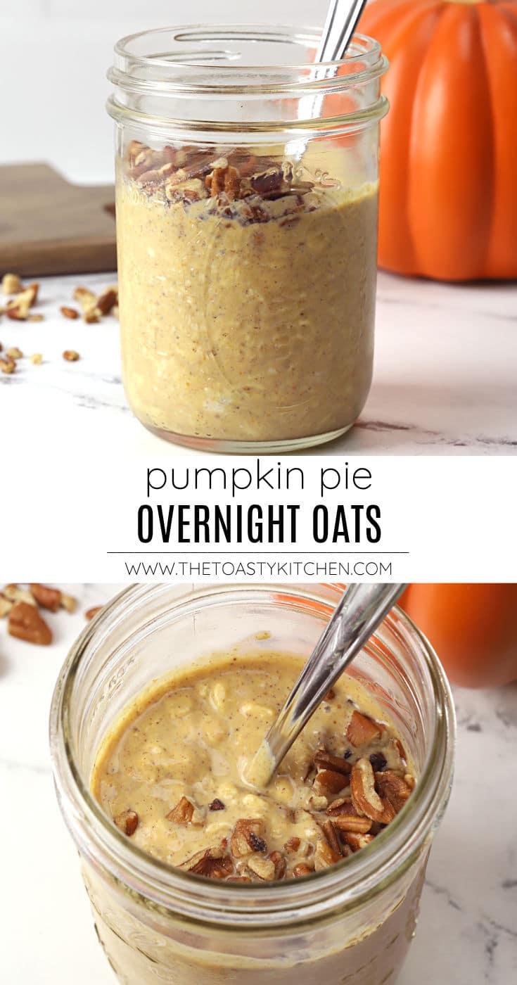 Pumpkin pie overnight oats recipe.